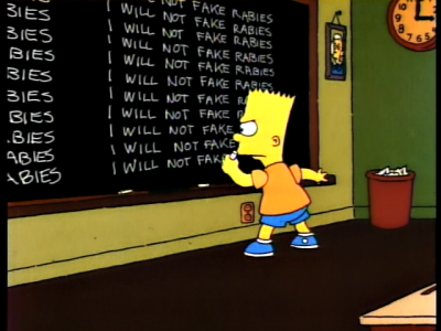 Bart Simpson - I will not fake rabies